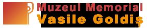 """Muzeul Memorial """"Vasile Goldiș"""""""